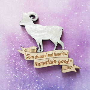 MOUNTAIN GOAT Shakespeare quote inspired brooch