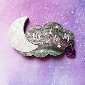 'My soul is in the sky' Shakespeare quote brooch