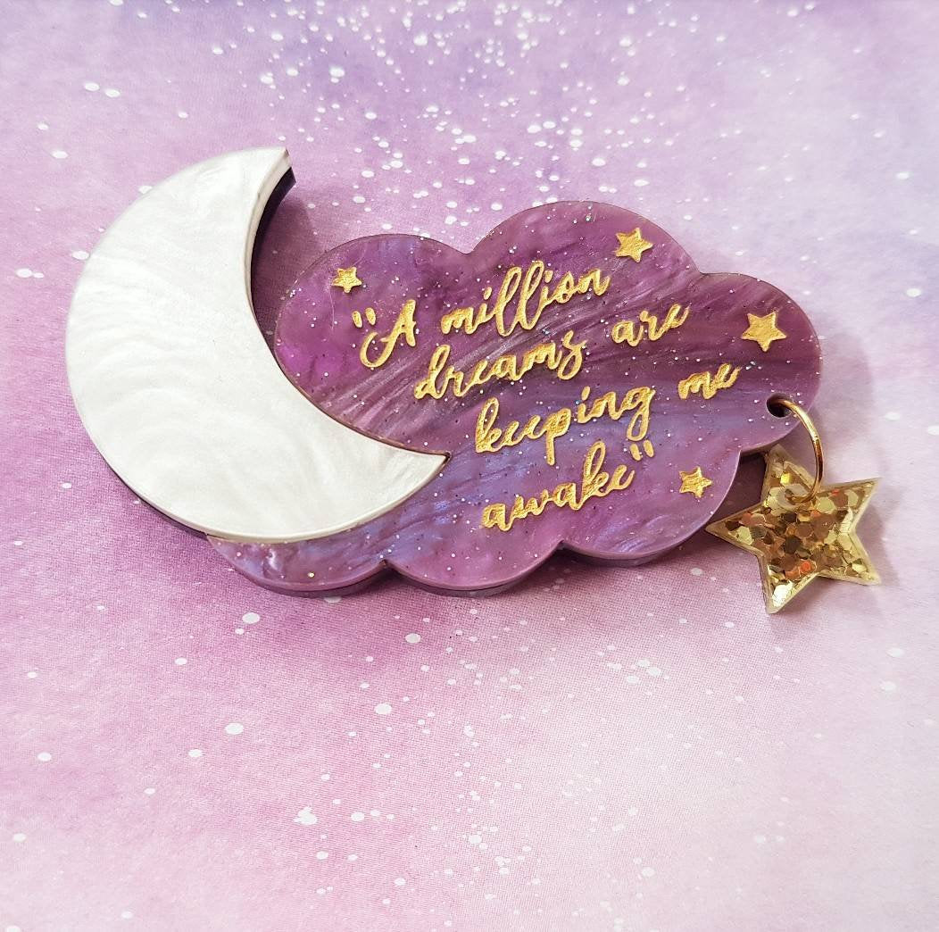 'A million dreams' The Greatest Showman inspired acrylic lasercut quote brooch