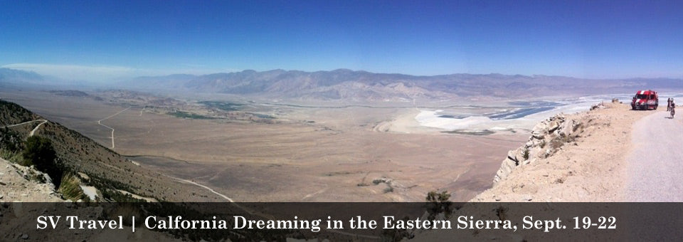 SV Travel - Calfornia Dreaming in the Eastern Sierra, Sept. 19-22