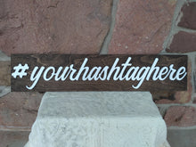 Load image into Gallery viewer, Wedding Hashtag Sign