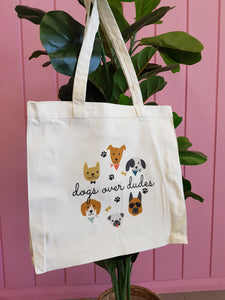 Dogs Over Dudes Tote Bag