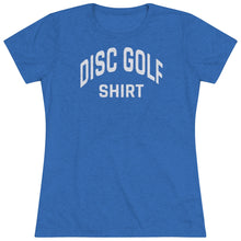 Load image into Gallery viewer, Women's Disc Golf Shirt Triblend Tee