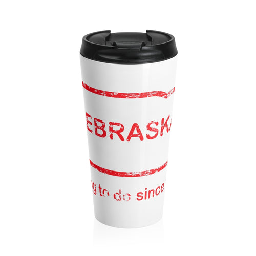 Nebraska Burn Stainless Steel Travel Mug