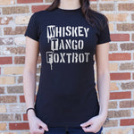 Whiskey Tango Foxtrot T-Shirt (Ladies)