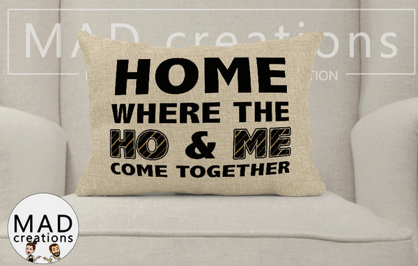 Funny || Home Where The Ho and Me Come Together