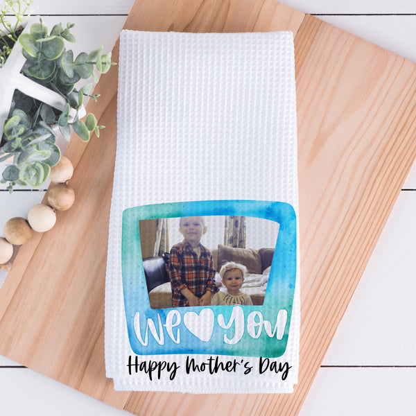 Mother's Day || We Love You (Blue)