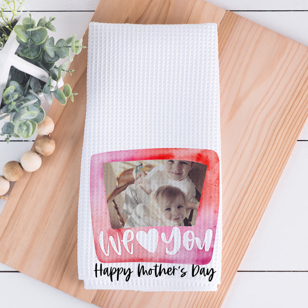 Mother's Day || We Love You (Pink)