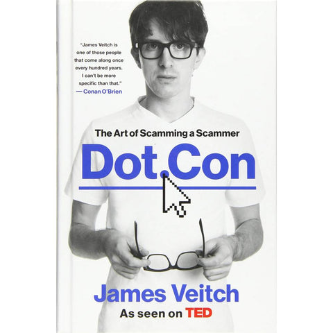 Dot Con - The Art of Scamming a Scammer (The Book)