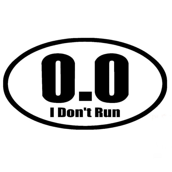0.0 Not A Runner Sticker - Oval - Sticker It Out and More