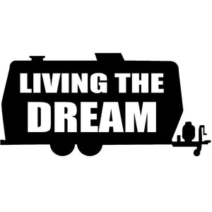 Living the Dream Decal - Sticker It Out and More