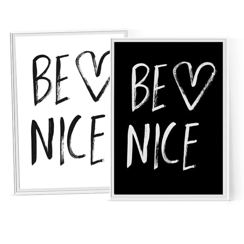 Be Nice - Instant Download Printable Brush Script Art