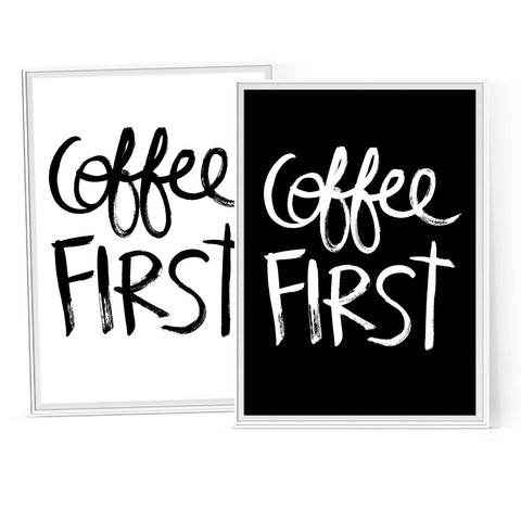 Coffee First - Instant Download Printable Brush Script Art