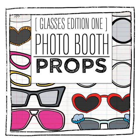 PRINTABLE PROPS-GLASSES EDITION