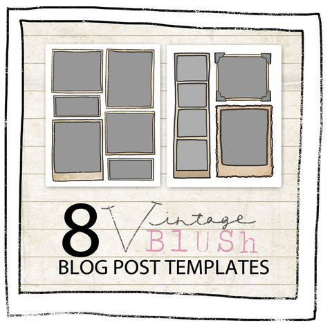 BLOG POST TEMPLATE- VINTAGE BLUSH