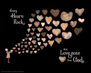 "8x10 Print - ""Every heart rock is a love note from God."""
