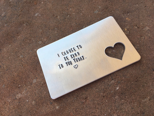 I Choose to Be Kind to You Today. Wallet Card