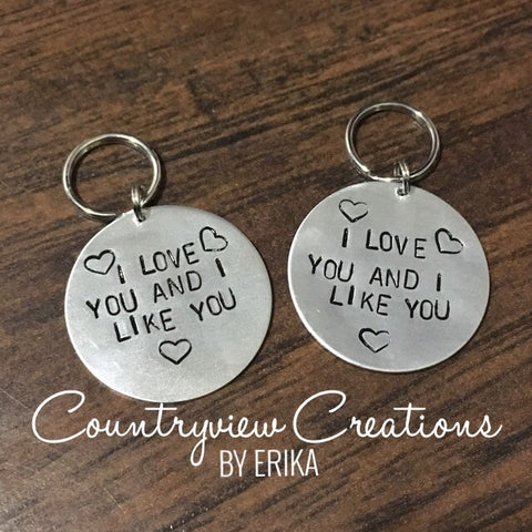 I Love You & I Like You Hand-Stamped Keychain