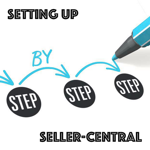 Setting up Seller Central - AppealbyAmz - Amazon Seller Central