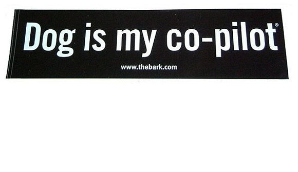 Dog Is My Co-Pilot Bumpersticker - [pups_path]