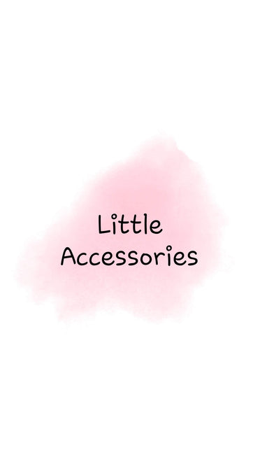 Little Accessories