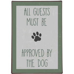 IB Laursen  All guests must be approved by the dog