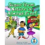 Book 1- Sugar From Nature is Always Fine!