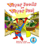 Book 2- Super foods Are Super Fun