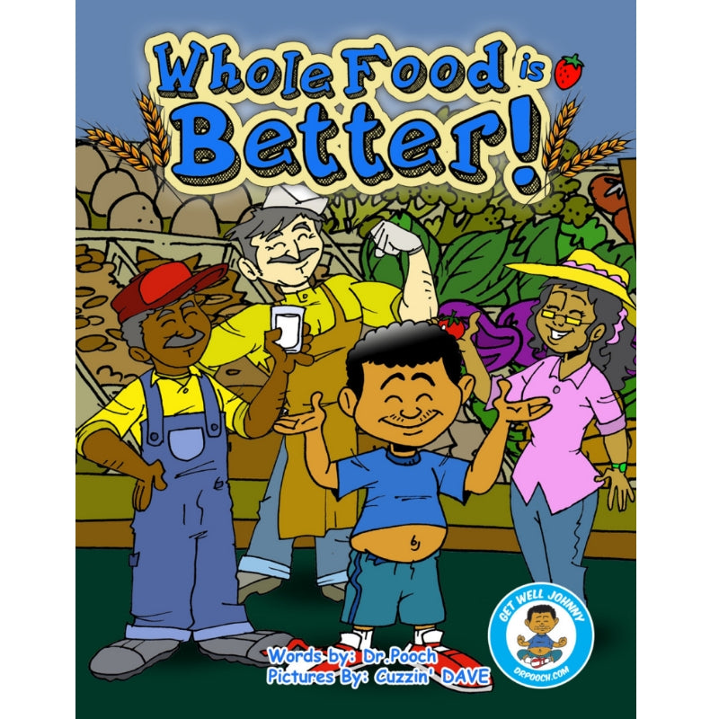 Book 3- Whole Food is Better