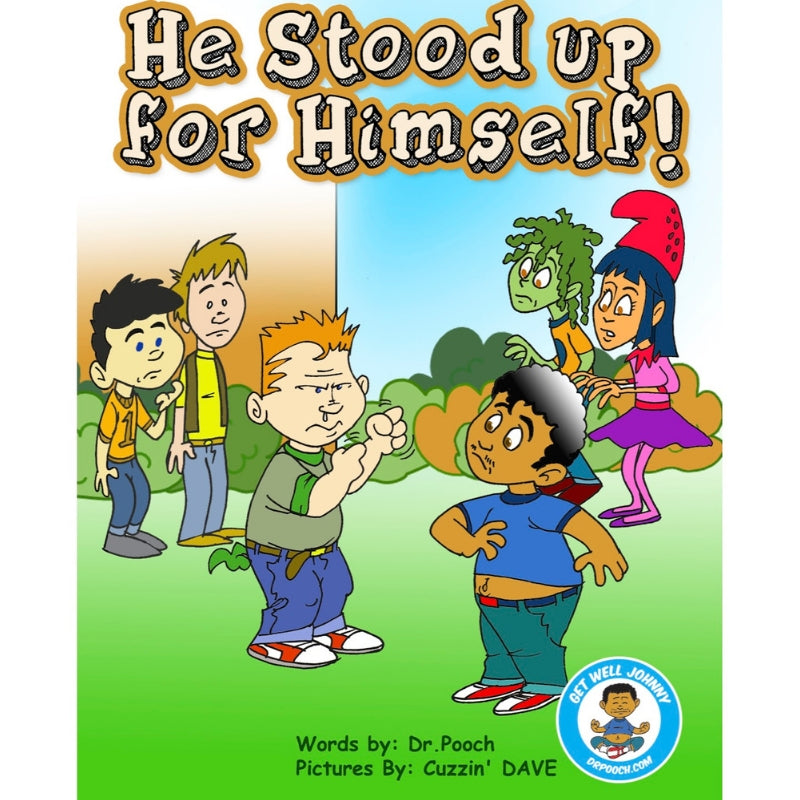 Book 4- He Stood Up For Himself