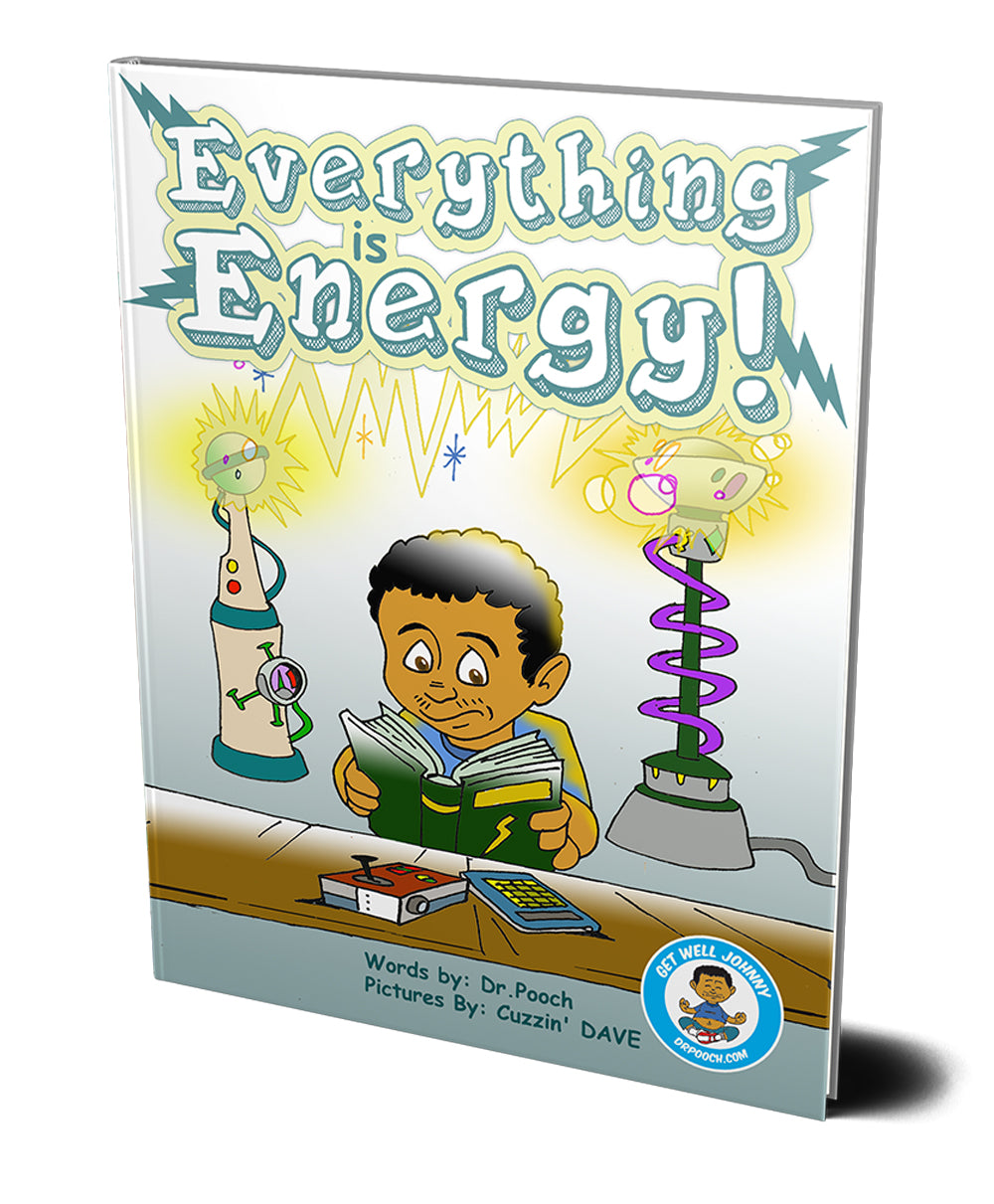 *PRE-ORDER* Everything is Energy!