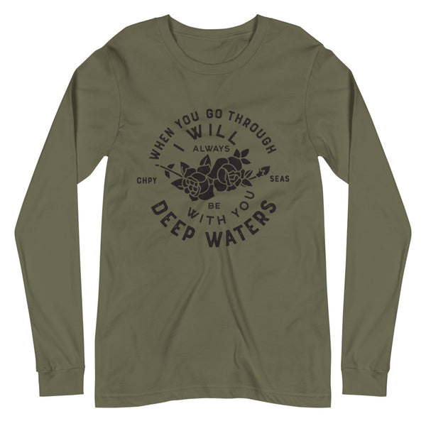 "Choppy Seas ""Deep Waters"" Long Sleeve Tee"