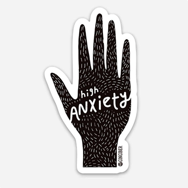 High Anxiety Sticker - Sticker