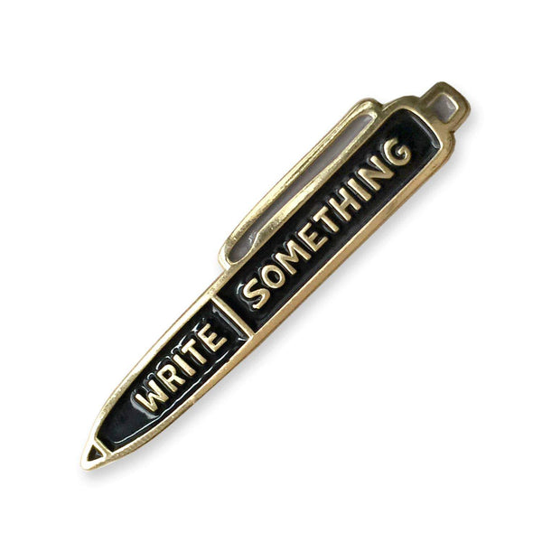 Write Something Enamel Pin - Gift