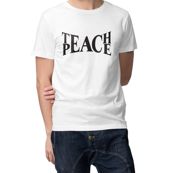 T-Shirt |  Teach Peace | Short Sleeve