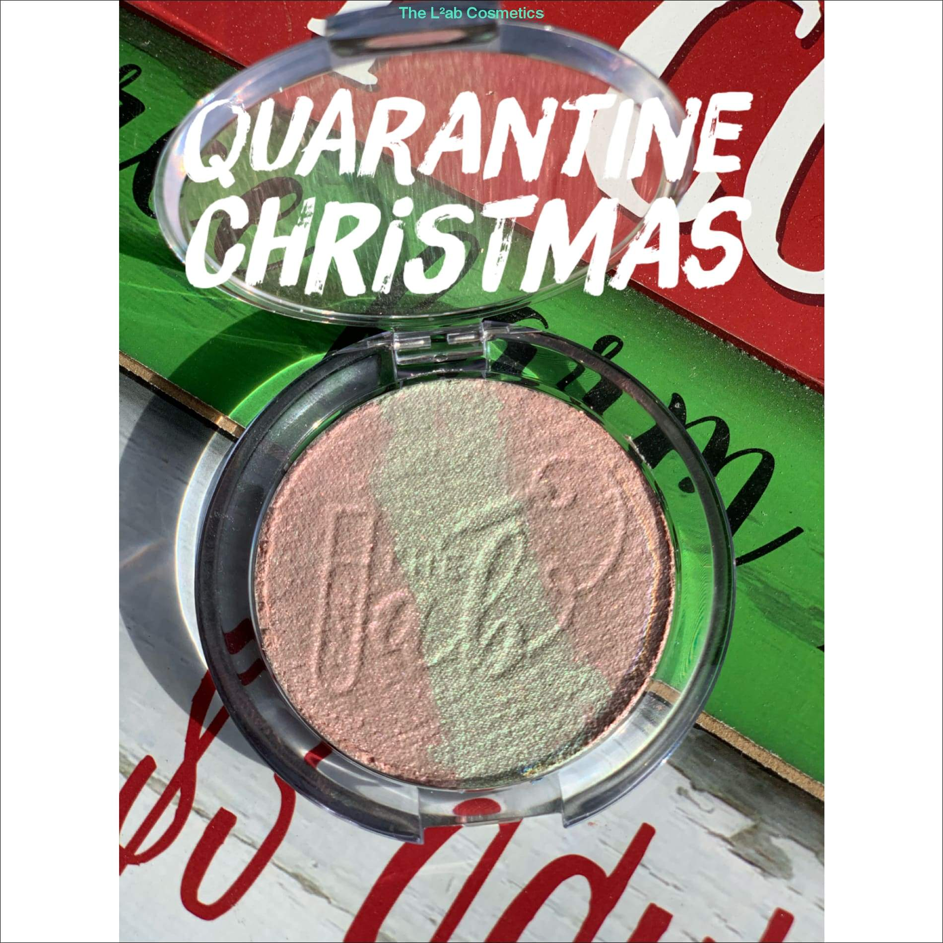 Quarantine Christmas highlighter - The-Lab-Cosmetics
