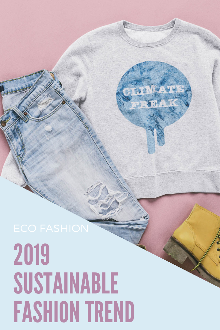 Best 2019 Sustainable Fashion Trends