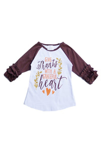 "Thanksgiving Fall Ruffle Sleeve Raglan Shirt ""Give Thanks With A Grateful Heart"""