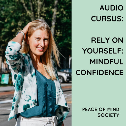 CURSUS: MINDFUL CONFIDENCE