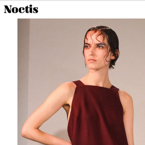 FEATURE IN: NOCTIS MAGAZINE