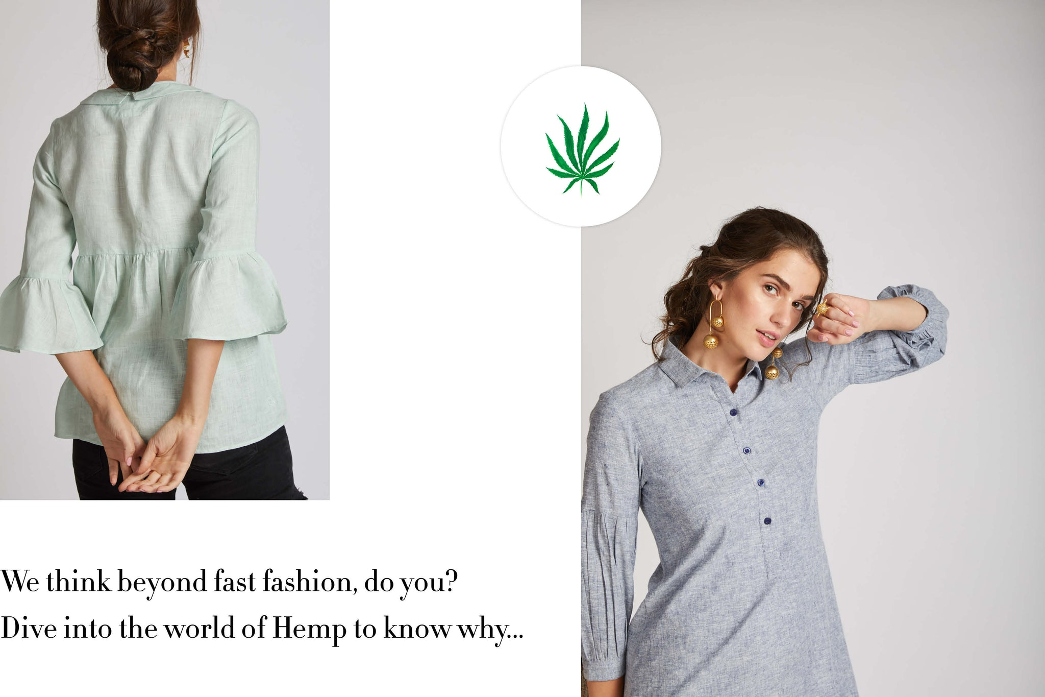 We think beyond fast fashion , do you ? Dive into the world of hemp to know why