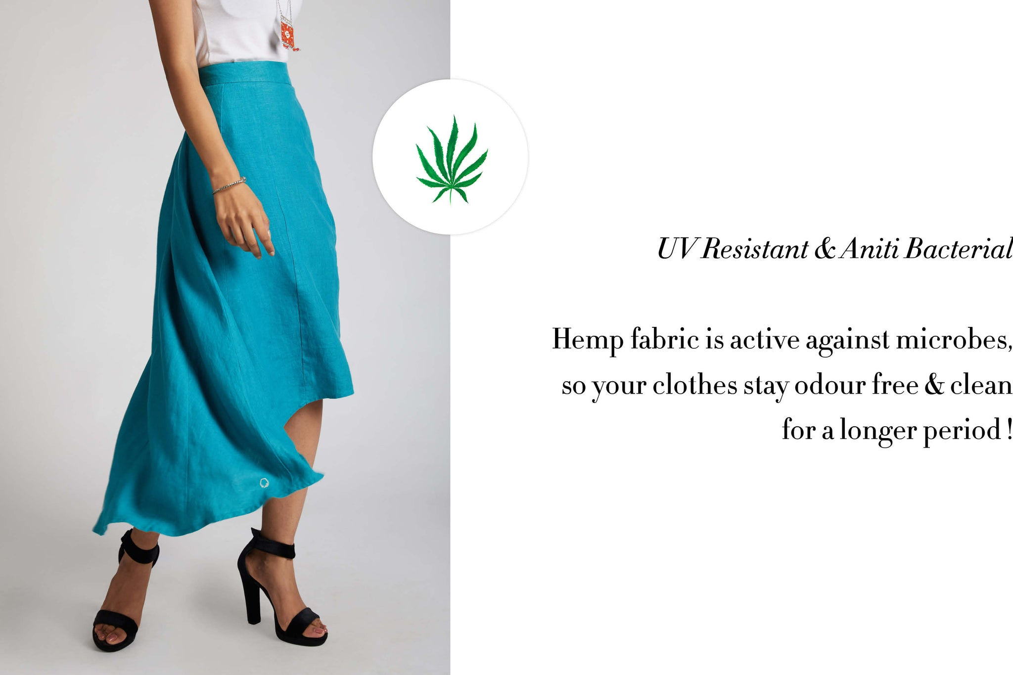 UV resistant and anti bacterial . hemp fabric is active against microbes, so your clothes stay odor free and clean for a longer period