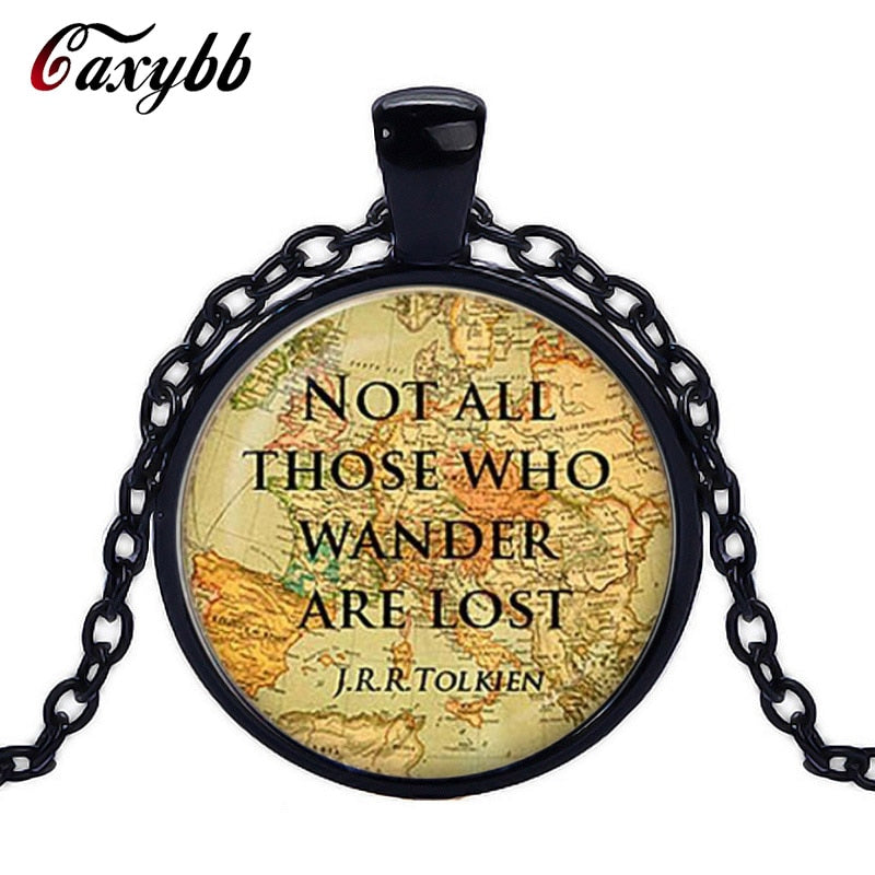 Not All Those Who Wander Are Lost J.R.R.Tolkien Glass Dome Vintage Pendant Necklace (4 Finishes) - I Have Wanderlust