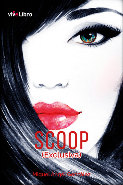Scoop (Exclusiva) - viveLibro