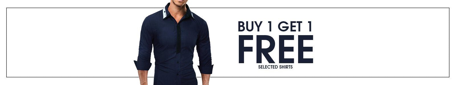 MEN'S SHIRTS BUY 1 GET 1 FREE