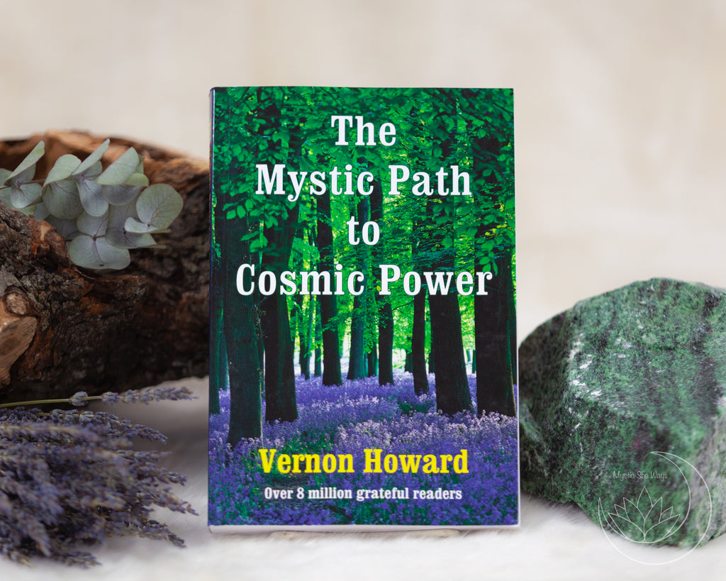 mystic path to cosmic power, love, healing, self growth, goddess, vernon howard, inspiration, journaling