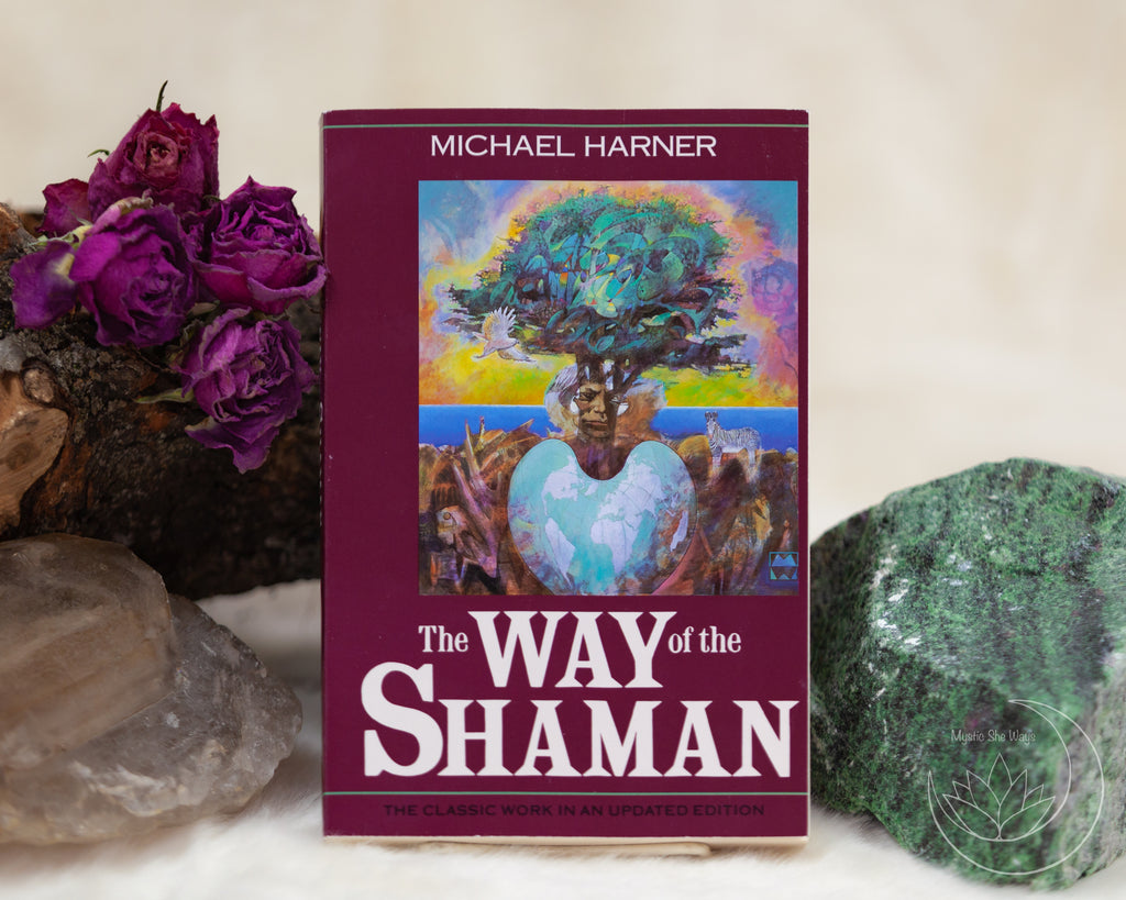 the way of the shaman, shamanism, journeying, healing, power animals, soul retrieval