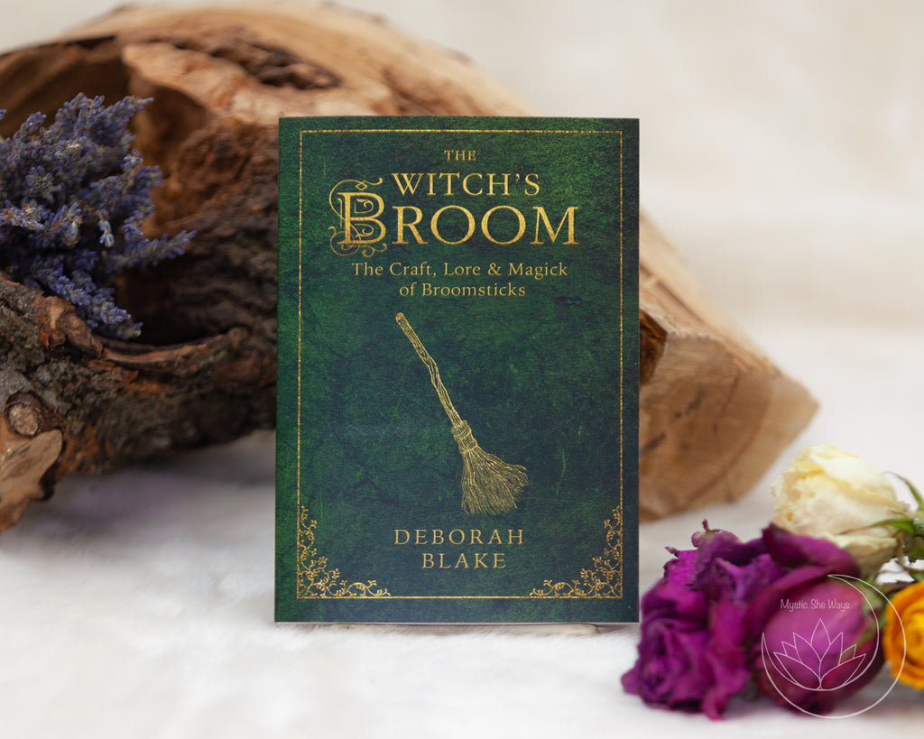 The Witch's Broom: The Craft, Lore & Magick of Broomsticks (The Witch's Tools Series) By Deborah Blake