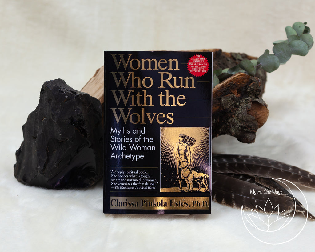 women who run with the wolves by Clarissa Estes