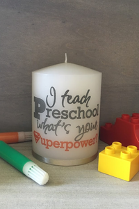 I teach Preschool, what's your Superpower